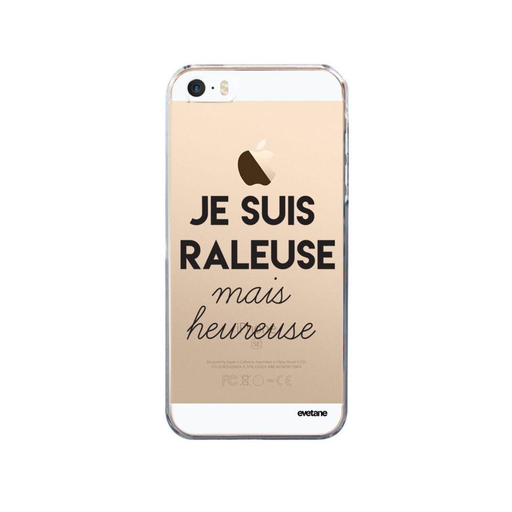 Evetane - Coque iPhone 5/5S/SE rigide transparente Raleuse Mais Heureuse Ecriture Tendance et Design Evetane