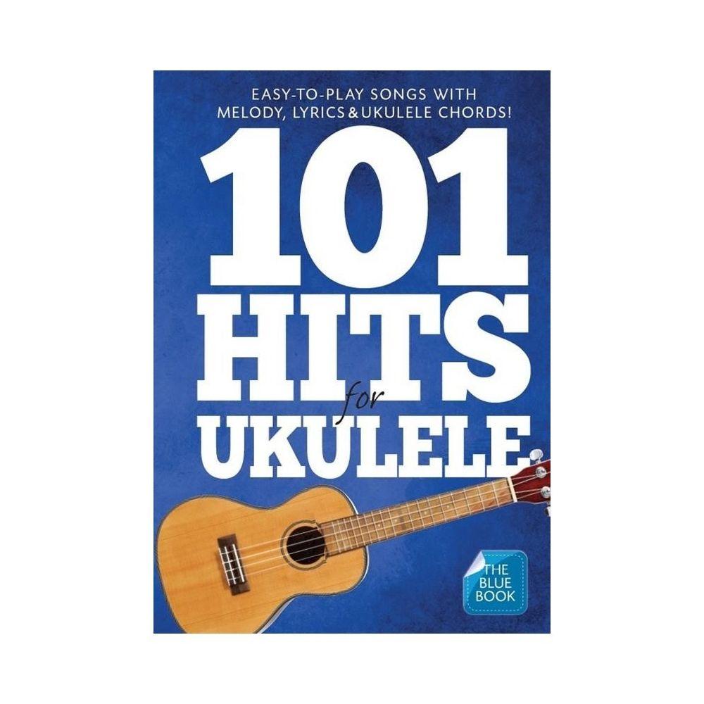 Hal Leonard 101 Hits pour Ukulélé (livre bleu) - Mélodies paroles et accords en Anglais