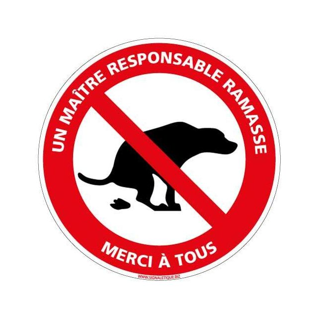 Signaletique Biz - Panneau Déjection Canine Interdite Un maître Responsable Ramasse - Plastique Rigide PVC 1,5 mm - Diamètre 250 mm - Double Face autocollant au Dos - Protection anti-UV - Quincaillerie