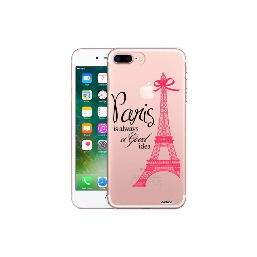 Evetane - Coque iPhone 7 Plus / 8 Plus rigide transparente Paris is always a good idea Ecriture Tendance et Design Evetane